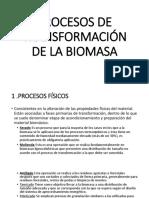 Procesos de Transformación de La Biomasa