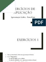 Exercicios de Aplicação - PowerPoint