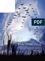 White Goose Flying Report