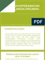 ASUHAN KEPERAWATAN PADA LANSIA DIRUMAH.pptx