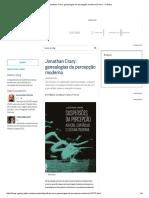 Jonathan Crary_ Genealogias Da Percepção Moderna _ Prosa - O Globo