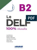 Le DELF - 100% Réussite B2