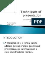 Techniques of presentation