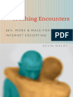 Touching Encounters Sex, Work, And Male-For-Male Internet Escorting
