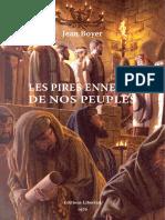 Boyer Jean - Les Pires Ennemis de Nos Peuples