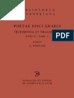 Alberto Bernabé ed. Poetae Epici Graeci Testimonia et Fragmenta, Pars II Orphicorum et Orphicis similium Testimonia et fragmenta, Fasciculus 1