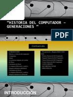 Historia Del Computador – Generaciones - Parte 1