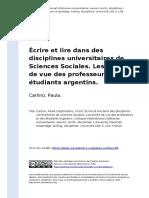 Carlino, Paula (2010). Ecrire Et Lire Dans Des Disciplines Universitaires de Sciences Sociales. Les Points de Vue Des Professeurs Et Des (..)