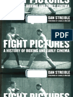 Dan Streible, Charles Musser Fight Pictures a History of Boxing and Early Cinema