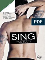 Kylie Scott 3 Sing