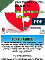 3.Trimestre 2012 LIÇÃO 7 a Divisão Espiritual No Lar