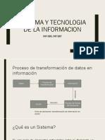 Sistema y Tecnologia de La Informacion
