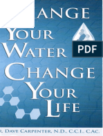 Change Your Water Change Your Life