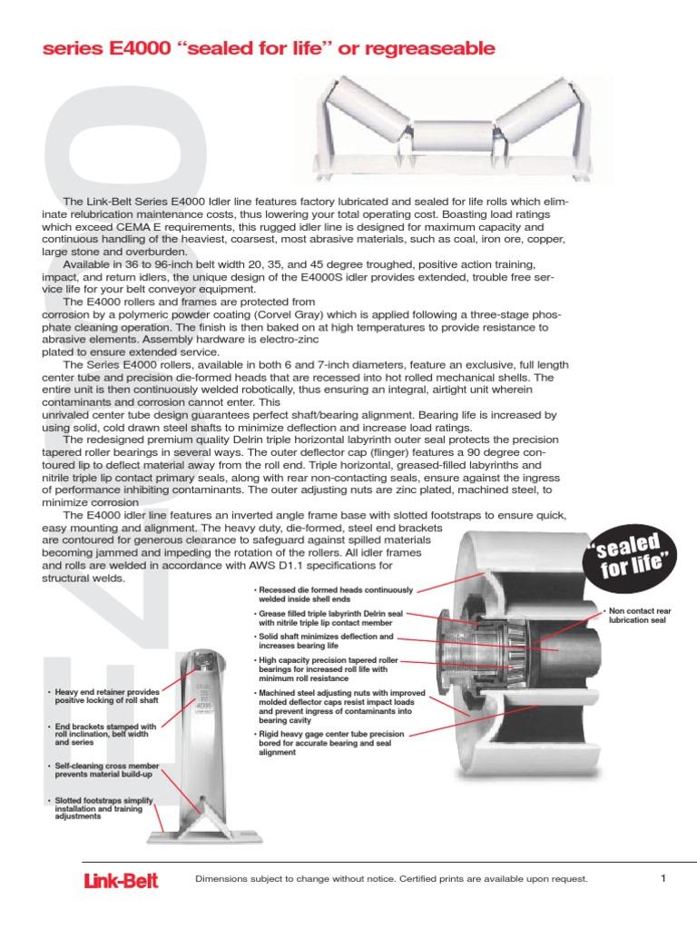 Link Belt Series e4000 Idlers | Belt (Mechanical) | Bearing (Mechanical)