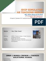 Ship Simulator as Teaching Media_SMKN1 Mundu.pptx