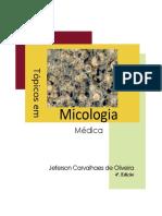 Tópicos em Micologia Médica - Jeferson Carvalhaes de Oliveira