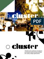 o Cluster - Apresentação
