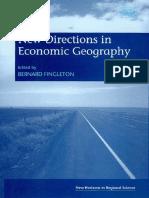 Bernard Fingleton New Directions in Economic Geography New Horizons in Regional Science.pdf
