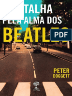 A Batalha Pela Alma Dos Beatles - Peter Doggett