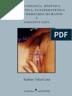 Biotecnología, bioética, tanatoética, tanaestética, nuevos derechos humanos y Constitución