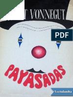Vonnegut, Kurt - Payasadas