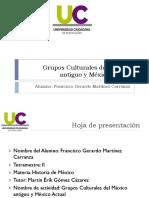 Grupos Culturales Del México Antiguo y Del México Actual