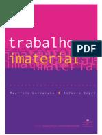 LAZZARATO, Maurizio; NEGRI, Antônio. Trabalho imaterial.pdf