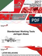 Standarisasi Working Tools Jaringan Akses v5