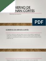 GOBIERNO DE HERNÁN CORTÉS