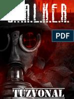 S.T.AL.K.E.R. - Tűzvonal (részlet)