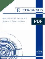 285013544-ASME-PTB-10-2015-Guide-for-ASME-Section-VIII-Division-1-Stamp-Holders-1-pdf.pdf
