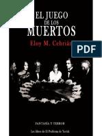 El Juego de Los Muertos - Eloy M. Cebrian