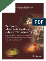 Território Identidade Territorial e Desenvolvimento Regional