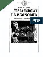 Cipolla Carlo M - Entre La Historia Y La Econonomia