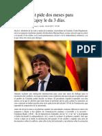 Puigdemont Pide Dos Meses Para Negociar