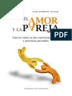 Rodríguez Salazar El amor y la pareja. Nuevas rutas en las representaciones y prácticas juveniles