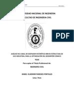 Plan de Tesis ANÁLISIS NO LINEAL DE DISIPADOR HISTERÉTICO BRB EN ESTRUCTURA DE USO INDUSTRIAL PARA LA OPTIMIZACIÓN DEL DESEMPEÑO SÍSMICO