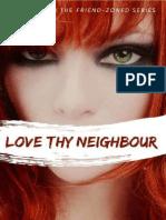 Love Thy Neighbour - FriendZoned #2 - Belle Aurora