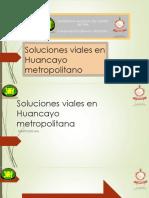 Soluciones viales en Huancayo metropolitana PLANEAMIENTO.pptx