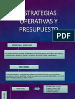 Estrategias Operativas y Presupuesto