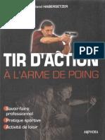 Habersetzer Roland - Tir d'Action à l'Arme de Poing