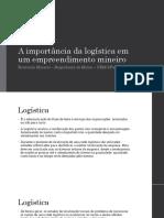 A Importância Da Logística Em Um Empreendimento Mineiro (1)