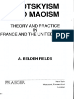 A Belden Fields Trotskyism and Maoism Theory and Practice in France and the United States 1