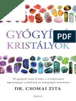 GYÓGYÍTÓ KRISTÁLYOK - DR. CSOMAI ZITA
