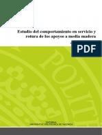 Estudio Del Comportamiento en Servicio y Rotura de Los Apoyos a Media Madera