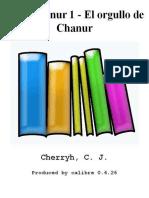 Saga Chanur 1 - El orgullo de Chanur - Cherryh_ C. J_.epub