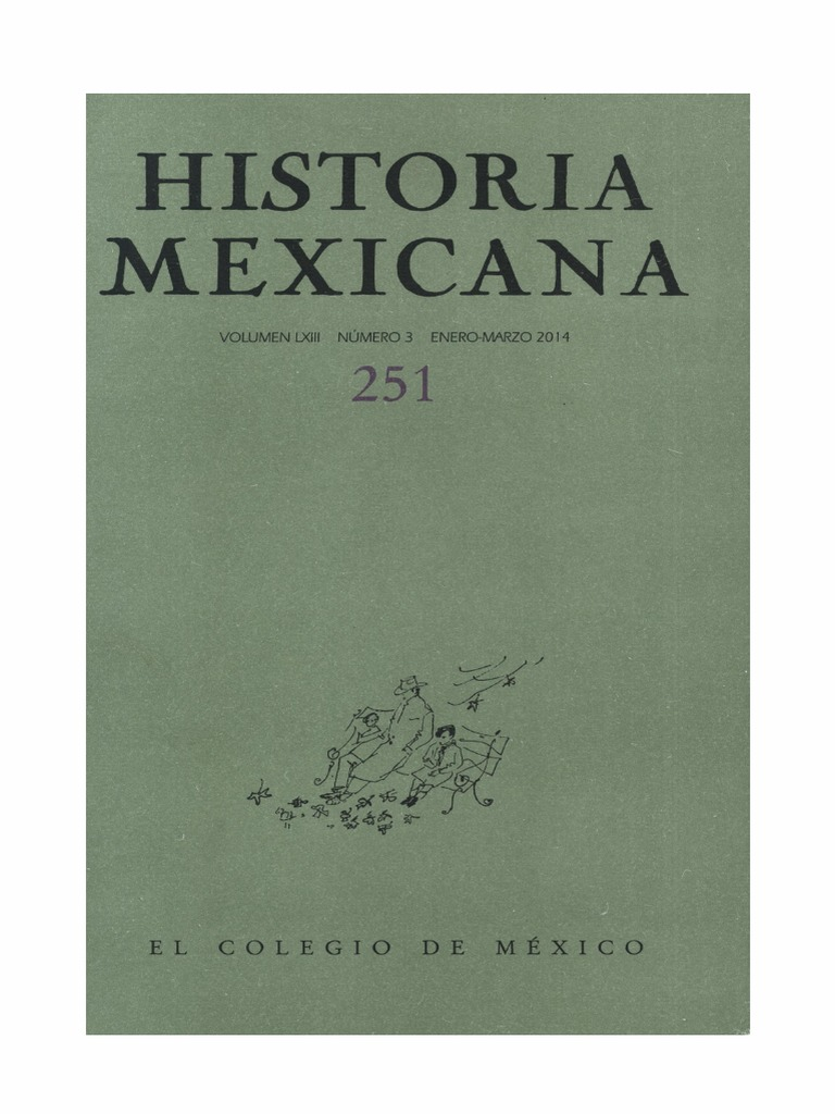 6821d82024 Historia Mexicana 251 Volumen 63 Número 3.pdf