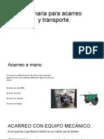 227400557 Maquinaria Para Acarreo y Transporte