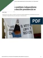 17-10-17  ¿Realmente hay probabilidades de que un candidato independiente pueda ganar la elección presidencial en 2018_ _ Publimetro México