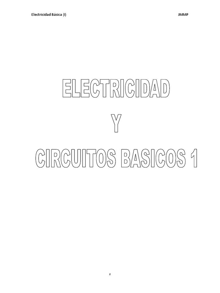 Circuito Que Recorre La Electricidad Desde Su Generación Hasta Su Consumo : Cuaderno electricidad y circuitos básicos